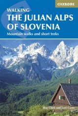 Cicerone Guides: The Julian Alps of Slovenia