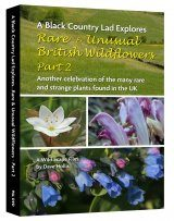 Rare & Unusual British Wildflowers, Part 2 (Region 2)
