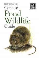 Bloomsbury Concise Pond Wildlife Guide Image