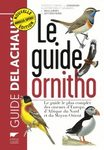 Le Guide Ornitho: Le Guide le Plus Complet des Oiseaux d'Europe, d'Afrique du Nord et du Moyen-Orient [Collins Bird Guide: The Most Complete Guide to the Birds of Europe, North Africa and the Middle East]