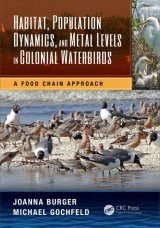 Habitat, Population Dynamics, and Metal Levels in Colonial Waterbirds Image
