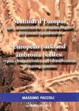 European Bark and Ambrosia Beetles: Types, Characteristics and Identification of Mating Systems / Scolitidi d'Europa: Tipi, Caratteristiche e Riconoscimento dei Sistemi Riproduttivi
