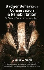 Badger Behaviour, Conservation and Rehabilitation