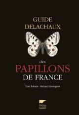Guide Delachaux des Papillons de France [Guide to the Butteflies of France]
