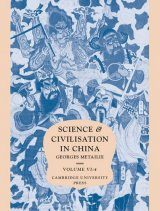 Science and Civilsation in China, Volume 6: Biology and Biological Technology, Part 4: Traditional Botany: An Ethnobotanical Approach