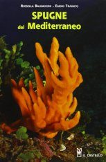 Spugne del Mediterraneo: Guida al Riconoscimento [Sponges of the Mediterranean: Identification Guide]