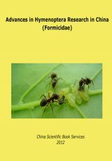 Advances in Hymenoptera Research in China (Formicidae)