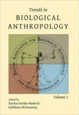 Trends in Biological Anthropology, Volume 1