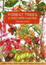 Forest Trees of Southern Thailand, Volume 1