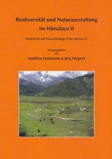 Biodiversity and Natural Heritage of the Himalaya / Biodiversität und Naturausstattung im Himalaya, Volume 2