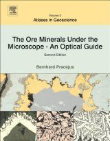 The Ore Minerals Under the Microscope