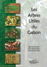 Les Arbres Utiles du Gabon [The Useful Trees of Gabon]