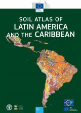Soil Atlas of Latin America and the Caribbean