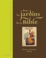 Dans les Jardins de la Bible [In the Garden of the Bible]