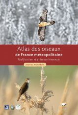 Atlas des Oiseaux de France Métropolitaine: Nidification et Présence Hivernale [Atlas of Birds in France: Nesting and Winter Presence] (2-Volume Set)