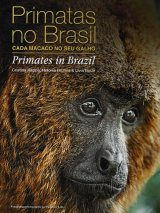 Primates in Brazil: Every Monkey on Their Own Tree / Primatas no Brasil: Cada Macaco no Seu Galho