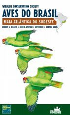 Wildlife Conservation Society Aves do Brasil, Volume 2: Mata Atlântica do Sudeste [Wildlife Conservation Society Birds of Brazil, Volume 2: The Atlantic Forest of Southeast Brazil, including São Paulo and Rio de Janeiro] Image