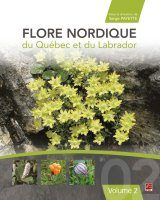 Flore Nordique du Québec et du Labrador, Volume 2 [Nordic Flora of Quebec and Labrador, Volume 2]