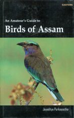 An Amateur's Guide to Birds of Assam