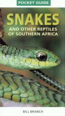 Struik Pocket Guide: Snakes and Other Reptiles of Southern Africa