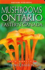 Mushrooms of Ontario and Eastern Canada
