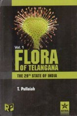 Flora of Telangana: The 29th State of India (3-Volume Set)