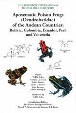 Aposematic Poison Frogs (Dendrobatidae) of the Andean Countries Image
