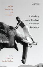 Rethinking Human-Elephant Relations in South Asia