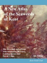 A New Atlas of the Seaweeds of Kent