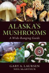 Alaska's Mushrooms