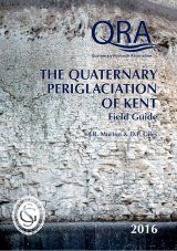 The Quaternary Periglaciation of Kent Image
