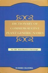 Dictionary of Commemorative Plant Generic Names, Volume 13: Heterodaneae to Hornungia Image