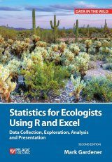 Statistics for Ecologists Using R and Excel Image