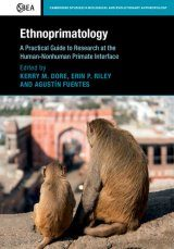 Ethnoprimatology: A Practical Guide to Research at the Human-Nonhuman Primate Interface Image