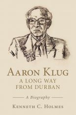 Aaron Klug - A Long Way from Durban