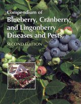 Compendium of Blueberry, Cranberry, and Lingonberry Diseases and Pests