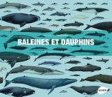 Baleines et Dauphins: Histoire Naturelle et Guide des Especes [Whales, Dolphins and Porpoises: A Natural History and Species Guide]