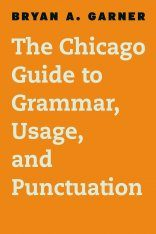 The Chicago Guide to Grammar, Usage, and Punctuation Image