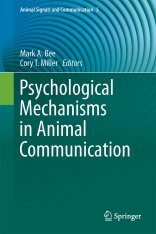 Psychological Mechanisms in Animal Communication