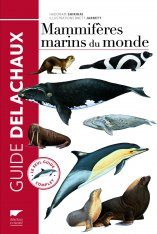 Guide des Mammifères Marins du Monde [Whales, Dolphins and Seals]