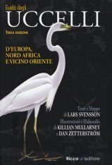 Guida degli Uccelli d'Europa, Nord Africa e Vicino Oriente [Collins Bird Guide: The Most Complete Guide to the Birds of Europe, North Africa and the Middle East]