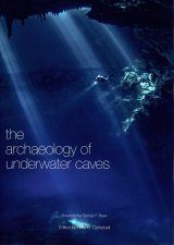 The Archaeology of Underwater Caves