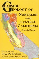 Roadside Geology of Northern and Central California Image