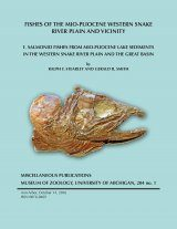 Fishes of the Mio-Pliocene Western Snake River Plain and Vicinity, Volume 1