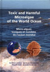 Toxic and Harmful Microalgae of the World Ocean / Micro-Algues Toxiques et Nuisibles de l'Océan Mondial
