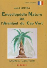 Encyclopédie Nature de l'Arquipel du Cap Vert [Nature Encyclopedia of the Cape Verde Archipelago]