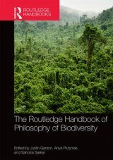 Routledge Handbook of Philosophy of Biodiversity