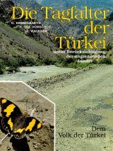 Die Tagfalter der Türkei: Under Berücksichtigung der Angrenzende Länder [The Butterflies of Turkey: Taking into Account the Neighboring Countries] (3-Volume Set)