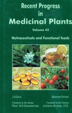 Recent Progress in Medicinal Plants, Volume 42: Nutraceuticals and Functional Foods