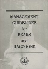 Management Guidelines for Bears and Raccoons